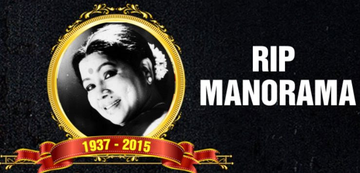 (Aachi) Manorama (26 May 1937 – 10 October 2015)