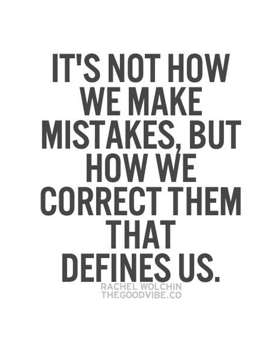 Quotes About Ive Made Mistakes 74 Quotes