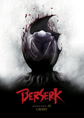 Berserk: The Golden Age Arc III - The...