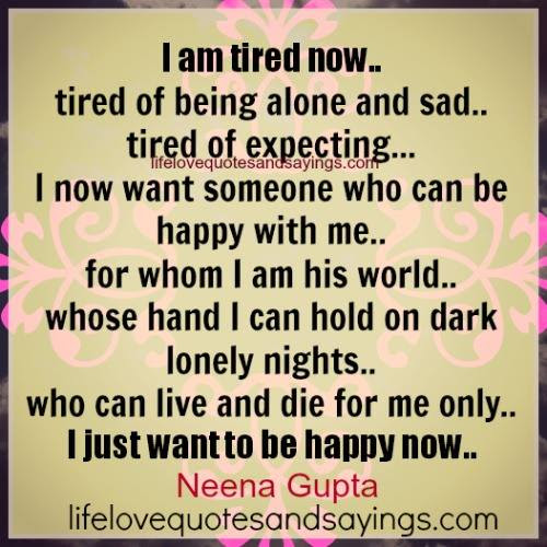 Quotes About Being Tired Of Love 17 Quotes
