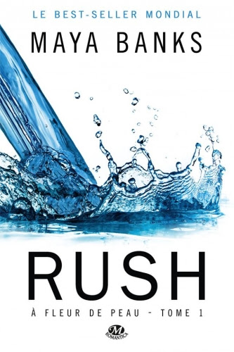 Couverture À fleur de peau, tome 1 : Rush