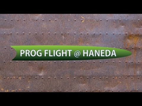 PROG FLIGHT@HANEDA2019 OfficialPVできたぞー