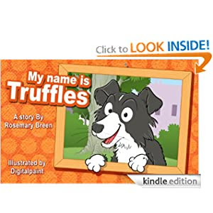 A Dog Star in the Making: My Name is Truffles (Funny Rhyming Picture Story Books for Young Children)