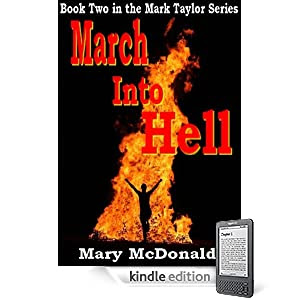 March Into Hell: Book Two (The Mark Taylor Series)