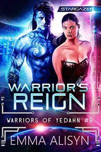 Warrior's Reign by Emma Alisyn