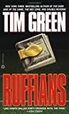 Ruffians: A Novel, by Tim Green