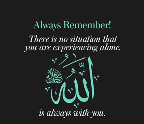 Allah Quotes Allah Is Always With You