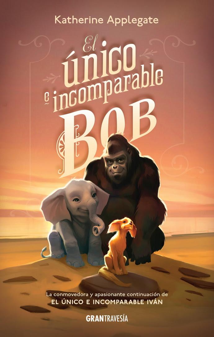 Único e incomparable Bob, El