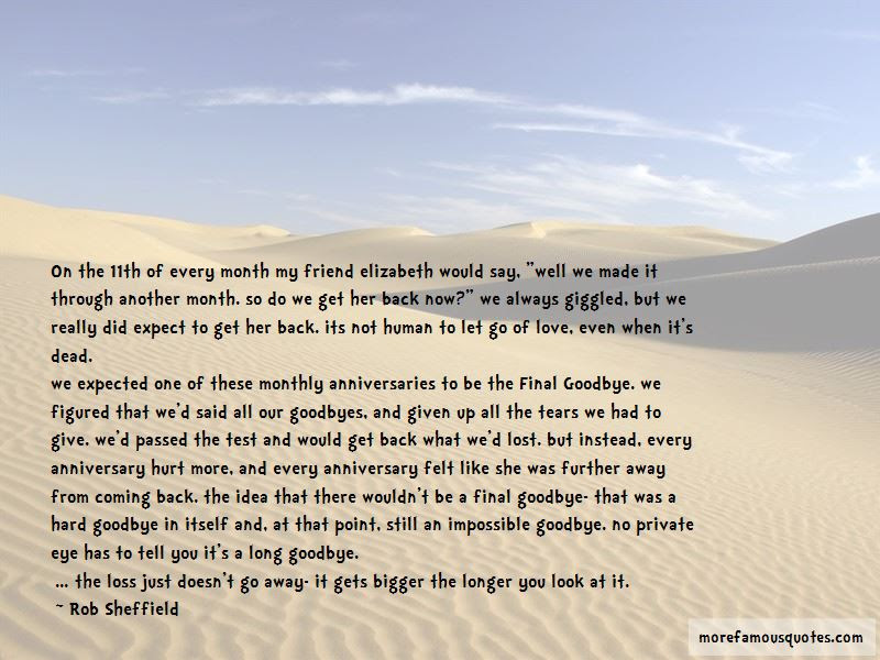 Its Really Hard To Say Goodbye Quotes Top 1 Quotes About Its