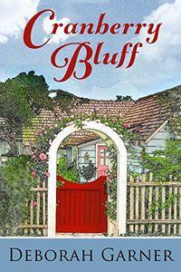 Cranberry Bluff by Deborah Garner