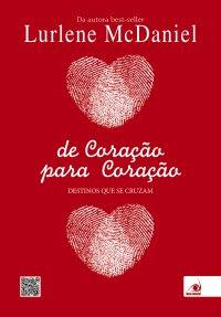 http://www.skoob.com.br/livro/352346-de-coracao-para-coracao