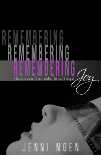 Remembering Joy (The Joy Series) by Jenni Moen