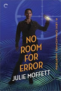 No Room for Error by Julie Moffett