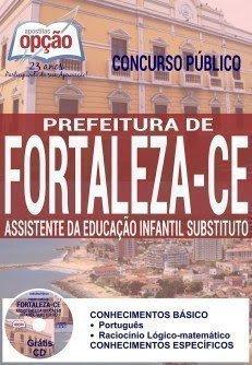 Apostila Concurso Prefeitura de Fortaleza Assistentes da Educação Infantil 2016