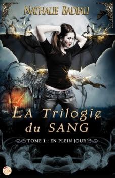 Couverture La Trilogie du Sang, tome 1 : En plein jour