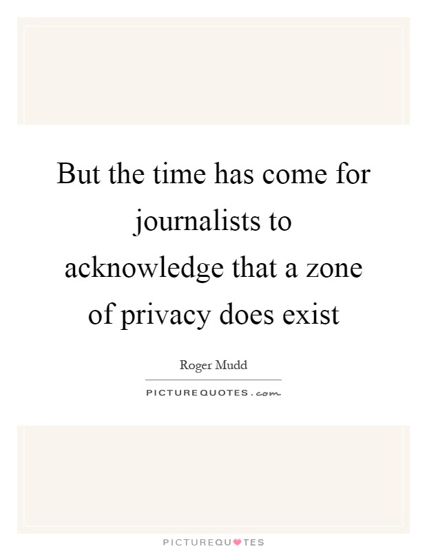 But The Time Has Come For Journalists To Acknowledge That A Zone