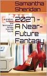 2027 - A Near-Future Fantasy: A strap-on, femdom and feminization fantasy from the future!