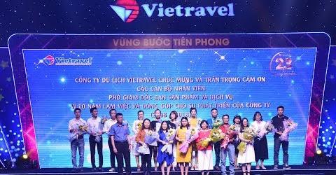 Vinh danh cán bộ nhân viên đồng hành cùng Vietravel trong suốt 10 năm | Vietravel