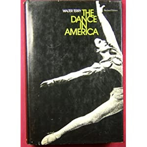 The Dance in America, revised edition.