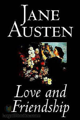 Love And Friendship By Jane Austen Free At Loyal Books