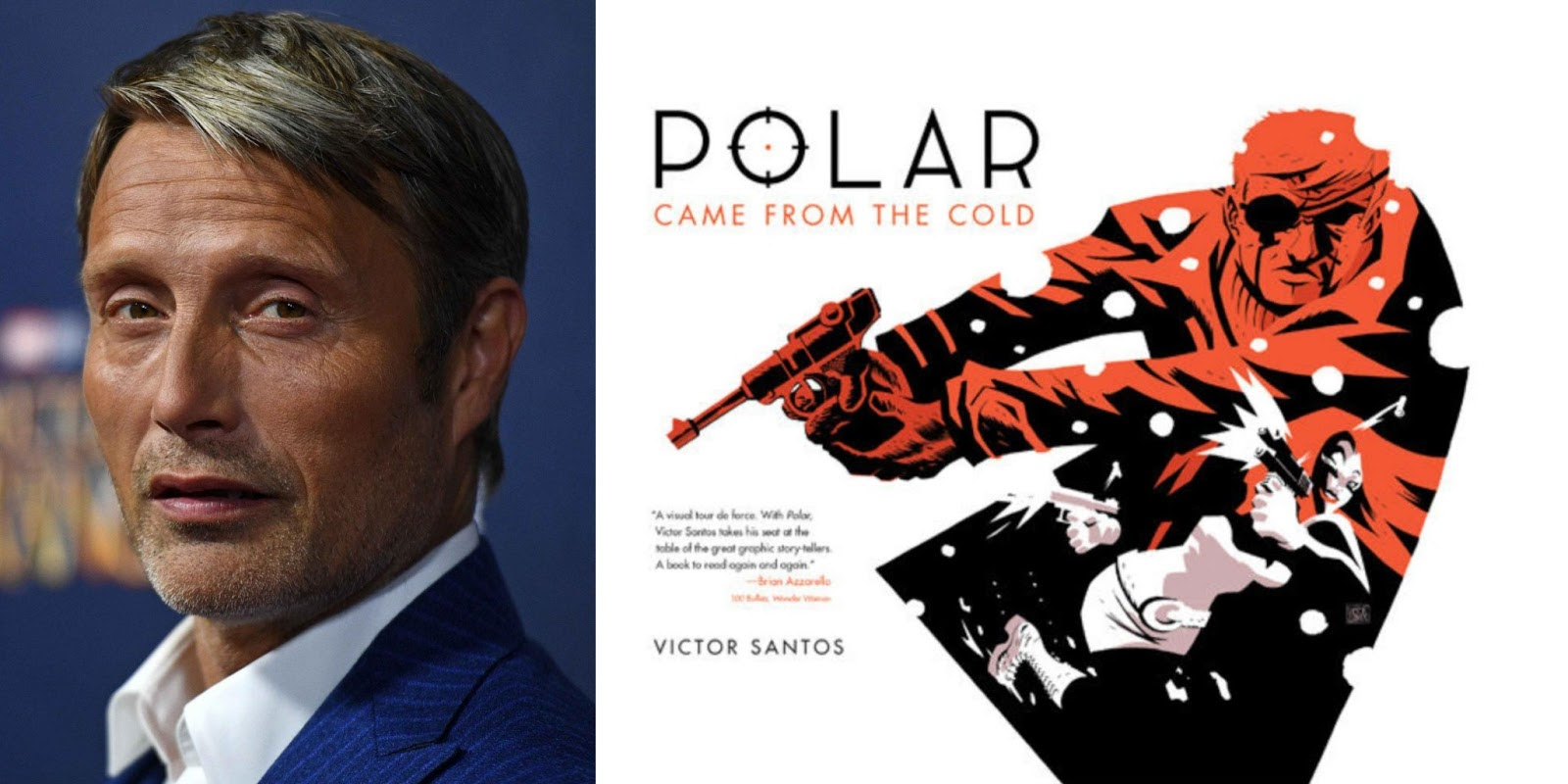 POLAR: Mads Mikkelsen To Star In The New Political Assassin Thriller Graphic Novel Adaptation