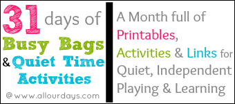 31 days of busy bags & quiet time activities