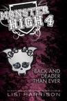 Back and Deader Than Ever (Monster High, #4)