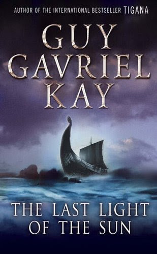 Last Night of the Sun by Guy Gabriel Kay book cover
