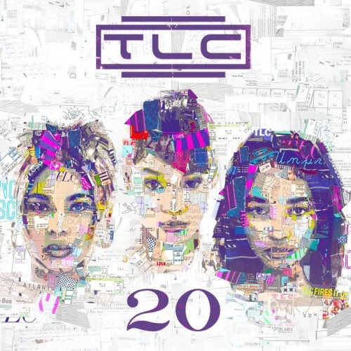 TLC unwraps artwork & tracklist for greatest hits album '20'...