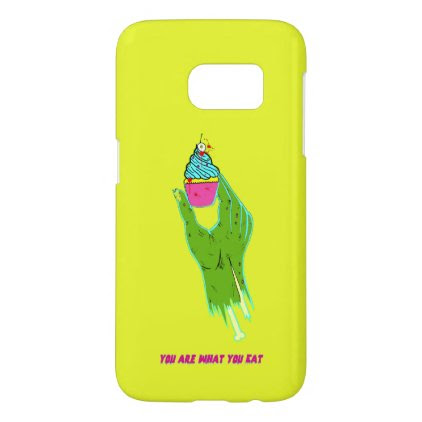 Zombie Hand - You Are What You Eat Samsung Galaxy S7 Case