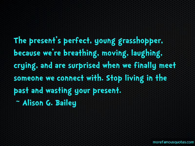 Quotes About Stop Living In The Past Top 21 Stop Living In The Past
