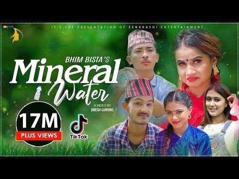 मिनरल वाटर | Mineral Water by Bhim Bista, Jibesh Gurung, Eleena Chauhan & Rachana Rimal