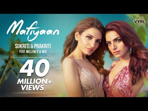 Mafiyaan  Song Lyrics , Sukriti & Prakriti Kakar ft. MellowD & MJ5