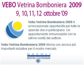 Vebo 2009 Vetrina Bomboniera in Fiera di Napoli