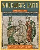 Wheelock's Latin 7th Edition (The Wheelock's Latin Series)