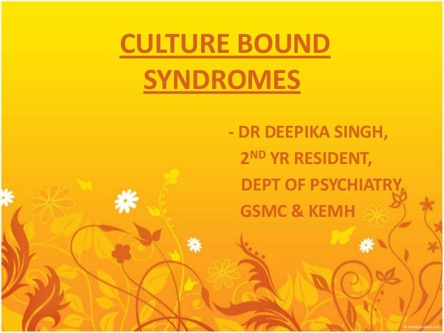 culture bound syndromes ppt
