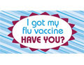 I got my flu vaccine. Have You?