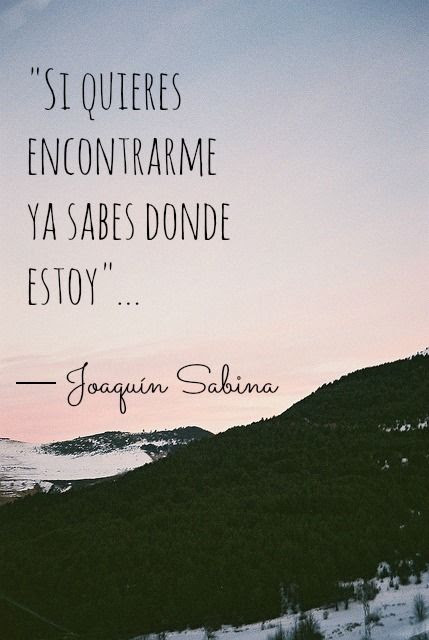 Joaquin Sabina Frases Septiembre 2016 Frases Felices Page 7