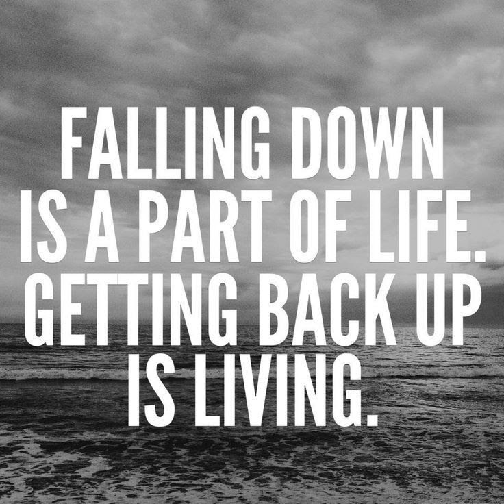 Funny Fall Down Quotes When You Fall Down You Gotta Get Back Up No