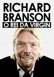 Richard Branson: O rei da virgin | filmes-netflix.blogspot.com