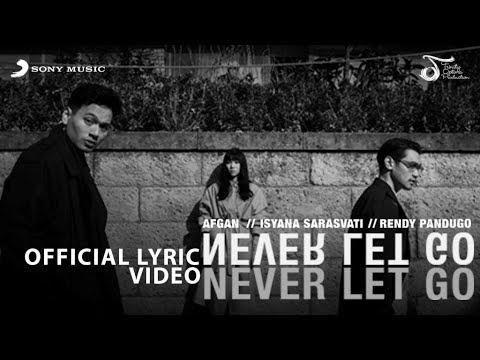 Never Let Go - Afgan, Isyana Sarasvati & Rendy Pandugo (AIR) #TERIK