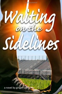 Waiting on the Sidelines (Waiting Series) (Volume 1) - Ginger Scott