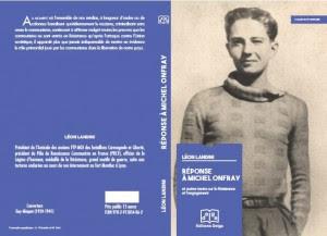 Léon Landini, respuesta a Michel Onfray y otros textos en la fuerza y el compromiso