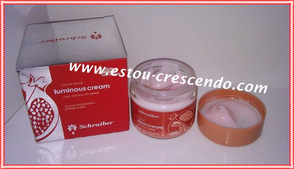 Resenha Creme Facial Luminous Cream com extrato de Romã da  Schraiber