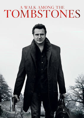 Walk Among the Tombstones, A