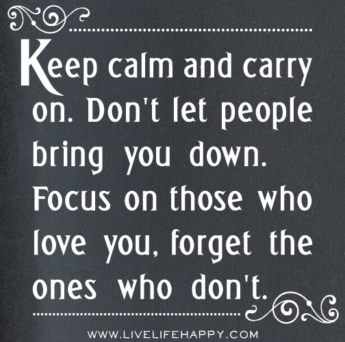 Keep Calm And Carry On Live Life Happy