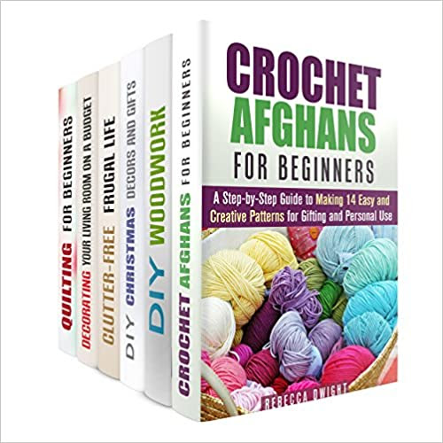Amazing DIY Projects and Household Hacks Box Set: DIY Woodwork, Christmas Gifts, Quilting, Crocheting and Decorating Projects Plus Decluttering and Organizing Hack (DIY Household Projects & Gifts