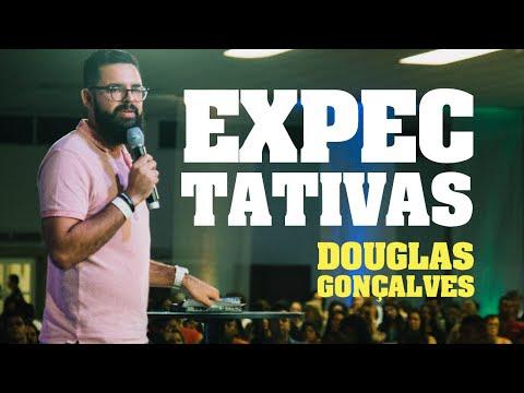 Expectativas - Douglas Gonçalves