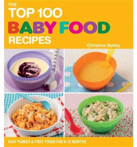 top  baby food recipes christine bailey