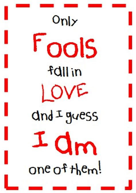 Am I A Fool Love Quotes